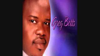 God Has Smiled on Me- Greg Botts