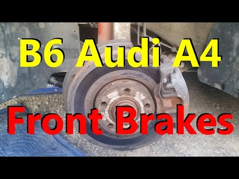 B6 Audi A4 Front Brakes: Rotors and Pads