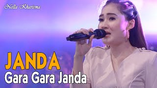 Nella Kharisma - Janda Gara Gara Janda   |  Official Video