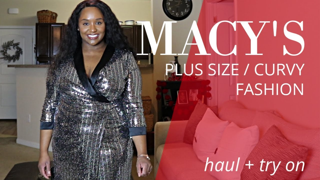 PLUS-SIZE MACY\'S HAUL   HOLIDAY/NYE PARTY DRESS & MORE! - YouTube