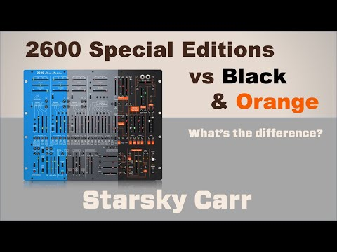 Behringer 2600 Blue Marvin and Grey Meanie vs Black & Orange: review, and comparison