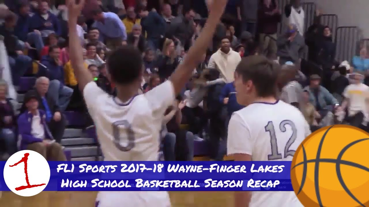 2017-18 Wayne-Finger Lakes high school basketball season recap video .::. FL1 Sports 3/26/18