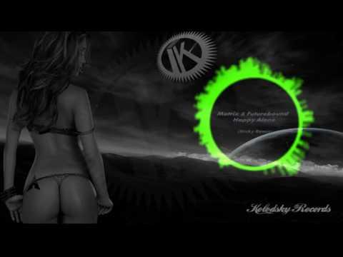 Matrix & Futurebound - Happy Alone (Sticky Remix)