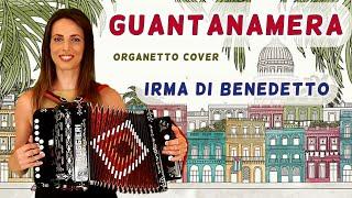 GUANTANAMERA, Irma Di Benedetto, Organetto Abruzzese Accordion Cover