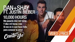 Dan + Shay, Justin Bieber - 10,000 Hours (Lyrics + Español) Video Oficial