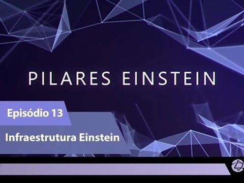 (Episódio 13) Infraestrutura Einstein