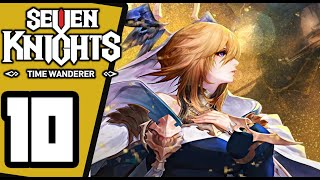 Seven Knights - Time Wanderer -  Gameplay Walkthrough Part 10 - Nintendo Switch