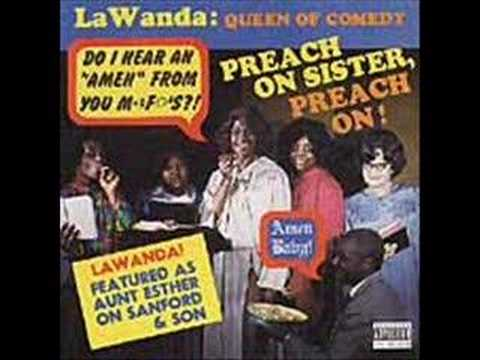 LaWanda Page  Preach On Sister, Preach On! Part 1 of 4