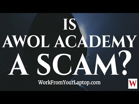 Is AWOL Academy a Scam? AWOL Academy Review 2018: How Much Does AWOL Academy Cost?