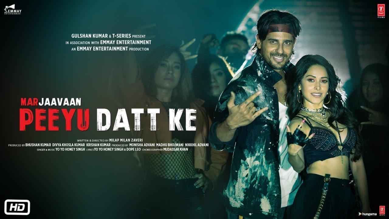 Marjaavaan: Peeyu Datt Ke Video Song   Yo Yo Honey Singh   Sidharth Malhotra, Nushrat Bharucha
