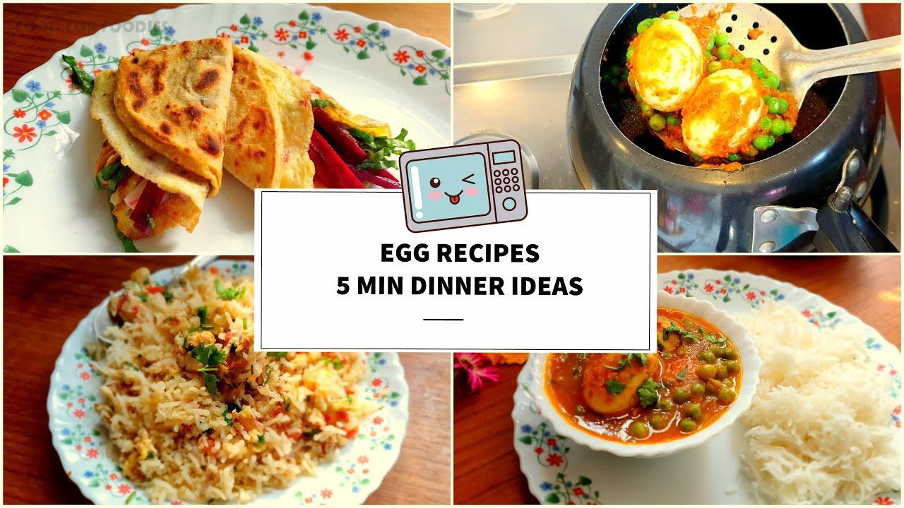 5 Min Dinner Recipe Ideas Egg Roll Egg Curry Egg Fried Rice