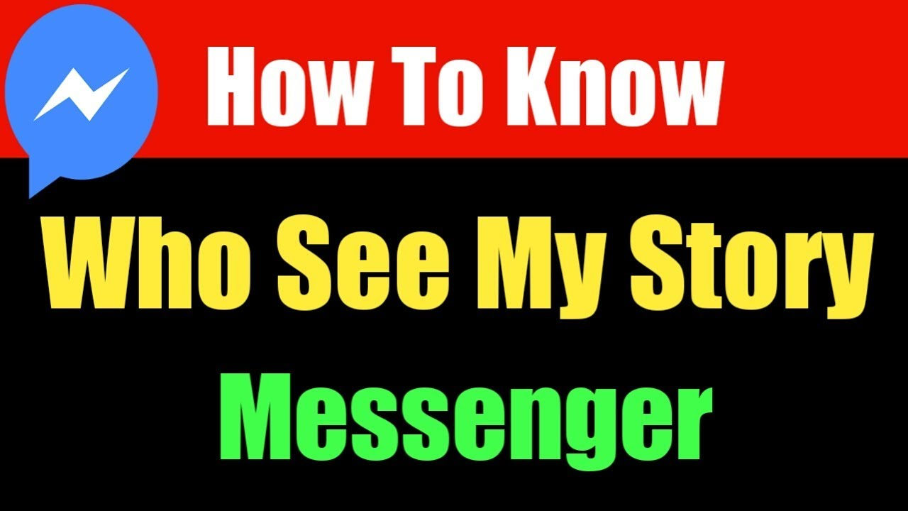 How To Know Who See My Story In Messenger | Who Viewd Your Story Facebook  Messenger