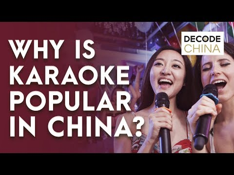 Why Is Karaoke So Popular In China | Decode China