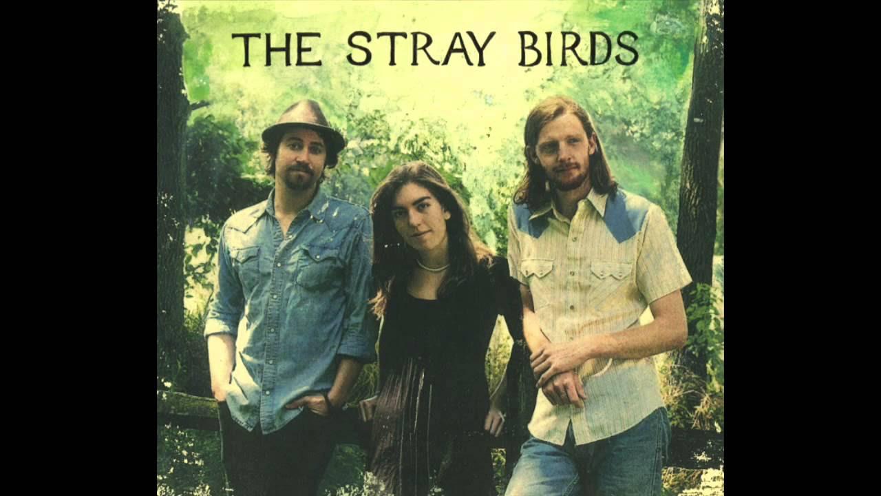 The Stray Birds-