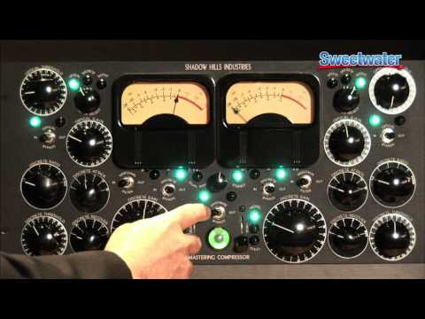 Shadow Hills Industries Mastering Compressor Demo - Sweetwater Sound