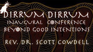 Rev. Dr. Scott Cowdell | The Dark Underbelly | Dirrum Dirrum Conference 2013