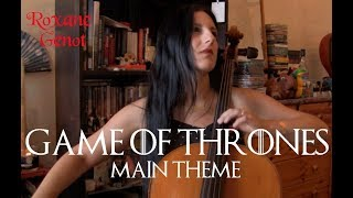 Game of Thrones (main theme) - Cello cover by Roxane Genot