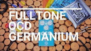 Fulltone Custom Shop OCD Germanium