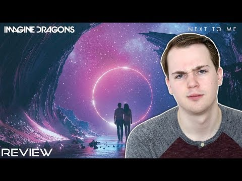 IMAGINE DRAGONS - NEXT TO ME | SONG REVIEW