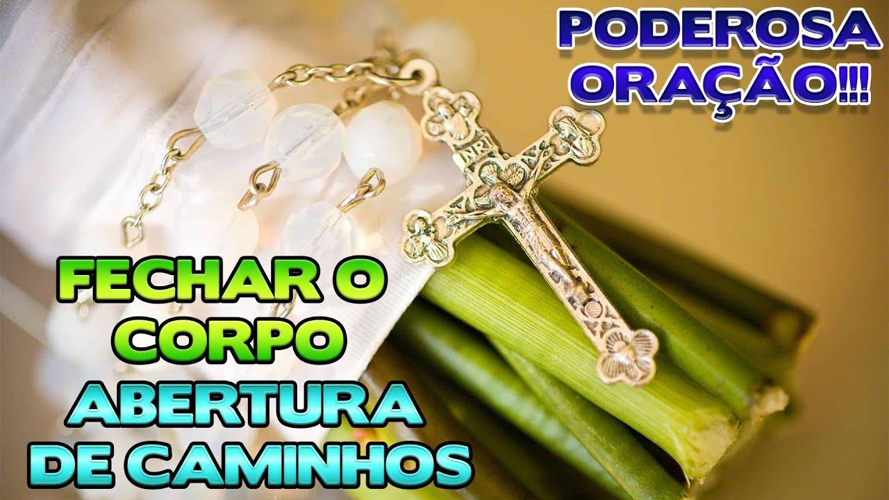 FECHAR O CORPO E ABERTURA DE CAMINHOS - PODEROSA ORAÇÃO DE N.S. DA GUIA - Benza Comigo!