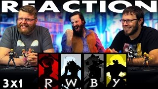 "RWBY Volume 3 Chapter 1 REACTION!! ""Round One"""