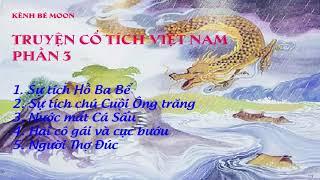 Đọc truyện đêm khuya   Truyện cổ tích Việt Nam chọn lọc hay nhất Phần 3  Truyện Audio