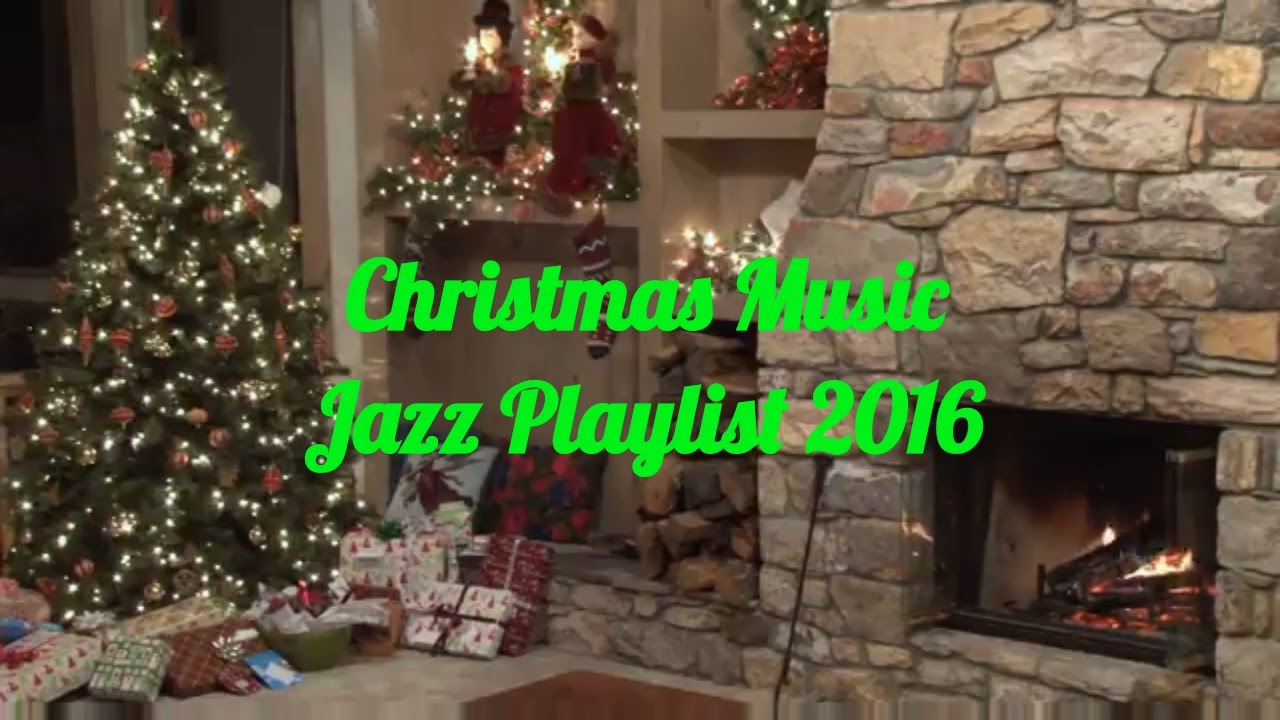 Christmas Jazz Music 2016: Smooth Christmas Jazz Instrumental, Holiday Jazz Music Playlist 2016 ...