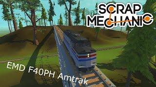 Scrap Mechanic EMD F40PH Amtrak