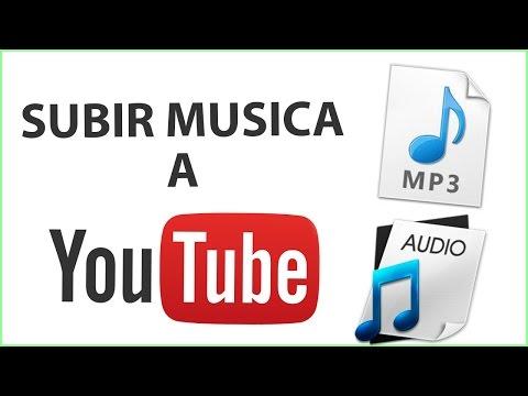 Como subir audio o musica a youtube facil y rapido
