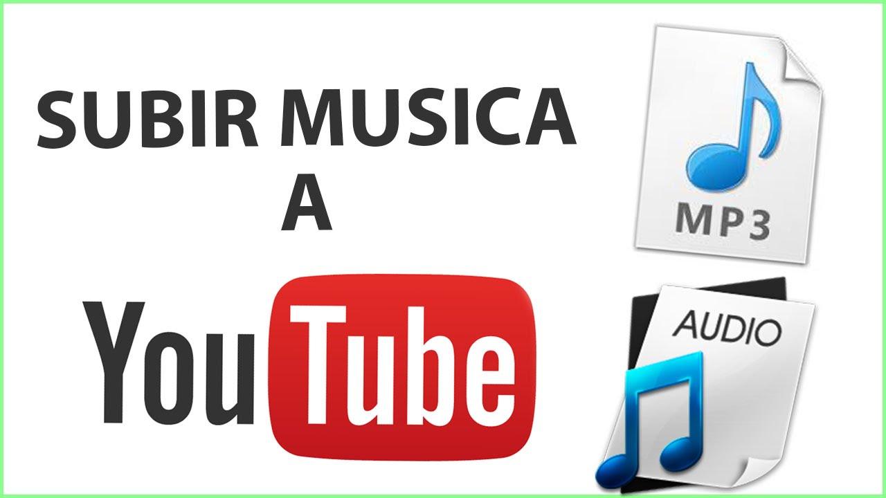 Como Subir Audio O Musica A Youtube Youtube