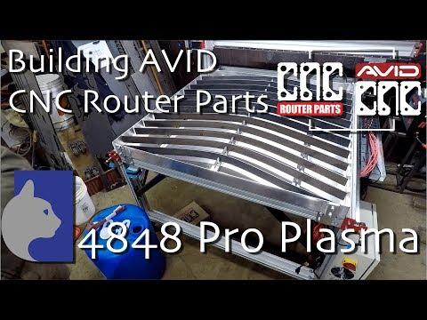 Avid / CNC Router Parts  Pro CNC Plasma 4848 Table Build
