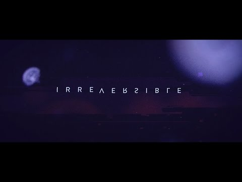 ERRA - Irreversible (Official Music Video)