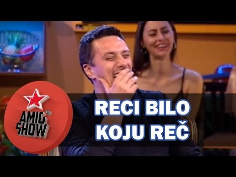 Reci Bilo Koju Reč - Ami G Show S11 - E18