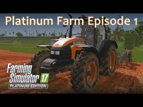 Farming Simulator 17 - Platinum Edition Sugar Farm Episode 1