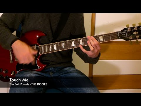 Touch Me - Guitar Tutorial