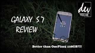 Galaxy S7 Review! After a year [Still better deal than OnePlus5 128GB?]