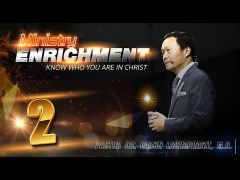 Ministry Enrichment 2/2 – Know who you are in Christ