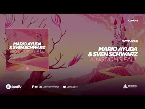 Mario Ayuda & Sven Schwarz - Kingdoms Fall