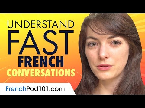 Understand FAST French Conversations