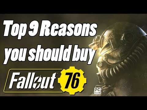 Top 9 Reasons you should buy fallout 76!