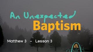 BSF Matthew #3 - John the Baptist