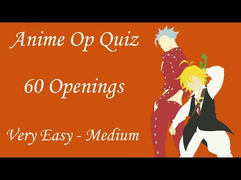 Anime Opening Quiz - 60 Openings (Very Easy - Medium)