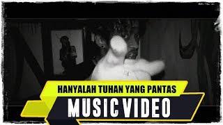Download Mp3 Anjar Ox's - Hanyalah Tuhan Yang Pantas