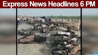 Express News Headlines - 06:00 PM - 25 June 2017