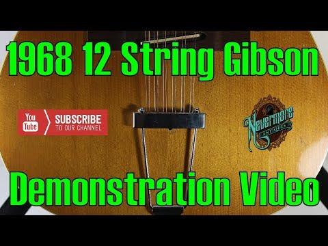 Demonstration: 1968 12 String Gibson Guitar