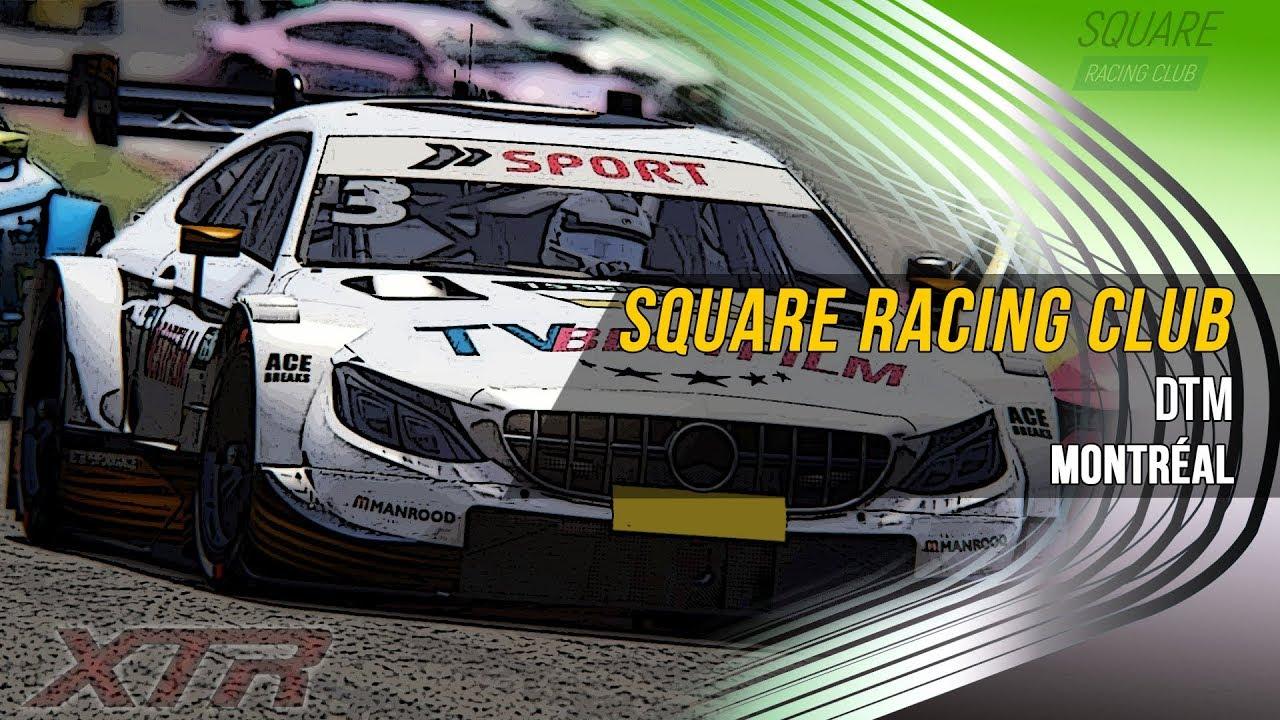 Square Racing Club DTM @ Montréal - 4ª Etapa T2/2019