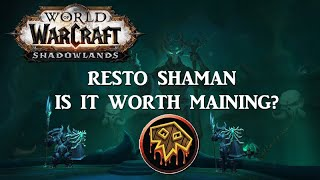 Shadowlands Should You Main Restoration Shaman?