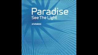 Paradise - See the Light (Disco Light Radio Edit)