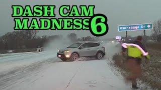 Dash Cam Madness 6 Compilation