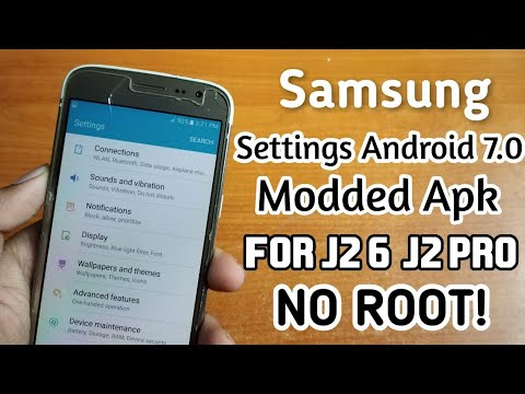 Samsung Settings Android 7 0 Modded Apk for J2 6 & J2 Pro
